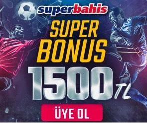 Superbahis 1500 TL üyelik bonusu